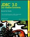 JDBC 3.0: Java Database Connectivity Bernard Van Haecke