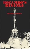 Bozambos Revenge: A Novel  by  Bertene Juminer