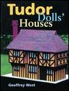 Tudors Dolls Houses Geoffrey West