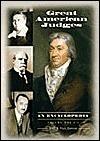 Great American Judges [2 Volumes]: An Encyclopedia  by  John R. Vile