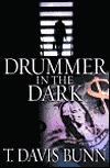 Drummer In the Dark  by  Davis Bunn