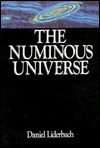 The Numinous Universe  by  Daniel Liderbach