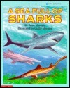 A Sea Full Of Sharks (Blue Ribbon Book)  by  Betsy Maestro