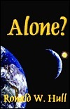 Alone?  by  Ronald W. Hull