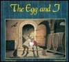 The Egg and I  by  Sylvie Chausse