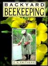 Backyard Beekeeping  by  C.N. Smithers