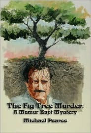 The Fig Tree Murder (Mamur Zapt, #10)  by  Michael Pearce