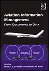 Aviation Information Management: From Documents to Data  by  Thomas L. Seamster