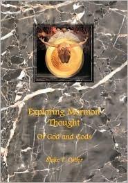 Of God and Gods  by  Blake T. Ostler