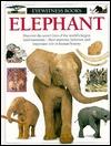 Elephant (Eyewitness Books)  by  Ian Redmond