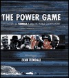 The Power Game: The History Of Formula 1 And The World Championship  by  Ivan Rendall