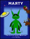 Marty the Little Lost Martian  by  Daddy Rabbit