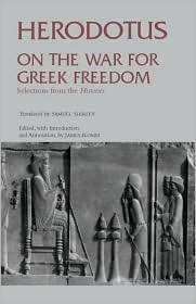 On the War for Greek Freedom: Selections from The Histories Clark S. Kidder