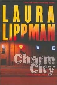 Charm City (Tess Monaghan, #2) Laura Lippman