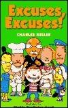 Excuses, Excuses! Charles Keller