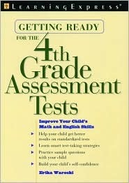 Getting Ready for the 4th Grade Assessment Tests  by  Erika Warecki