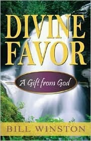 Divine Favor  by  Bill Winston