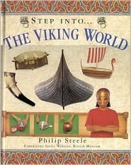 Step into the Viking World (The step into series) Philip Steele