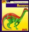 Looking At... Mussaurus: A Dinosaur from the Triassic Period  by  Tamara Green