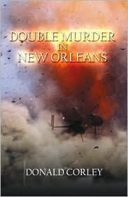 Double Murder in New Orleans  by  Donald Corley
