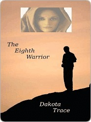 The Eighth Warrior  by  Dakota Trace