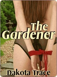 The Gardener  by  Dakota Trace