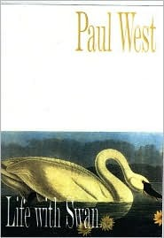 Life with Swan Paul West
