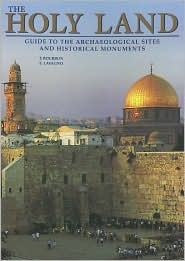 The Holy Land Guide to the Archeological and Historical Monuments F. Bourbon