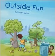 Outside Fun  by  Catherine Earley