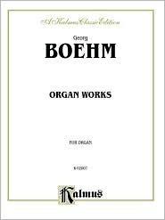 Organ Works Georg Boehm
