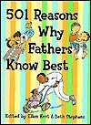 501 Reasons Why Fathers Know Best Ellen Kent