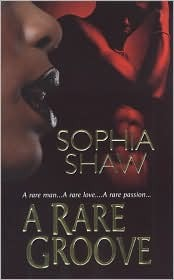 A Rare Groove  by  Sophia Shaw