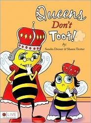 Queens Dont Toot! Sandra Dronet
