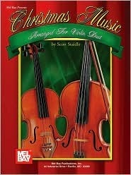 Christmas Music Arranged for Violin Duet  by  Scott Staidle