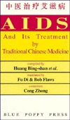AIDS And Its Treatment Traditional Chinese Method by Huang Bing-Shan