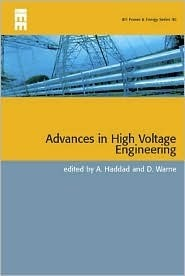 Advances In High Voltage Engineering  by  M. Haddad