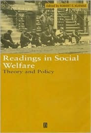 Readings in Social Welfare: A Guide to Criticism  by  Robert E. Kuenne