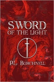 Sword of the Light  by  P. L. Burchnell