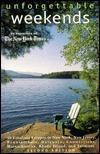 Unforgettable Weekends (Unforgettable Weekends, 2nd ed) Margot Weiss