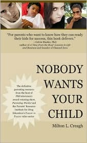 Nobody Wants Your Child Milton L. Creagh