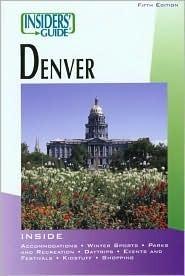 Insiders Guide to Denver, 5th Jana Miller