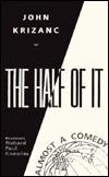 The Half of It  by  John Krizanc