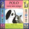 Polo Tiene Una Amiga  by  Mathew Price
