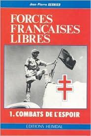 Forces Francaises Libres  by  Jean Bernier