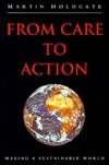 From Care to Action Martin Holdgate