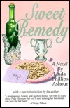 Sweet Remedy  by  Linda Phillips Ashour