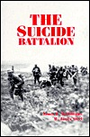 The Suicide Battalion: 46th Canadian Infantry on the Western Front, World War One (Armchair general series)  by  James McWilliams