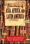 Literatures of Asia, Africa, and Latin America: From Antiquity to the Present  by  Willis Barnstone