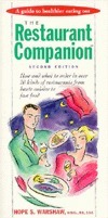 The Restaurant Companion: A Guide to Healthier Eating Out  by  Hope S. Warshaw