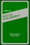 Primer on Sexual Harassment  by  Barbara Lindemann
